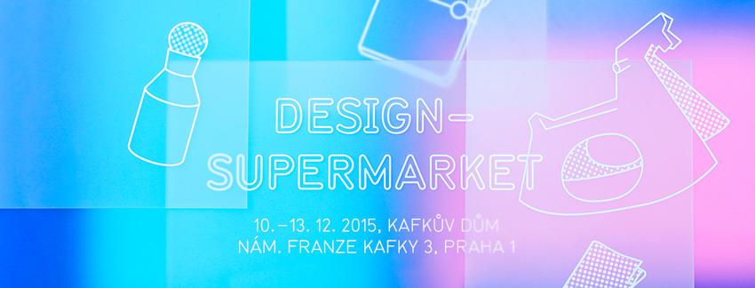 designSUPERMARKET 2015 — mezinárodní festival současného designu